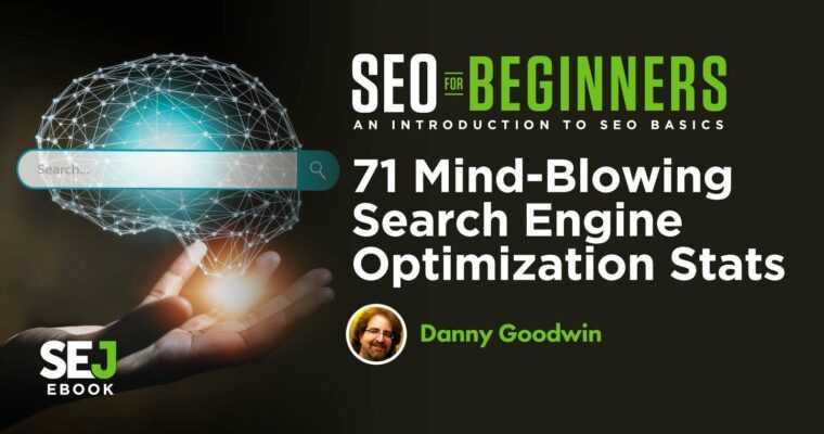 71 Mind-Blowing Search Engine Optimization Stats